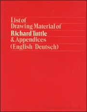 List of Drawing Material of Richard Tuttle & Appendices (English / Deutsch)