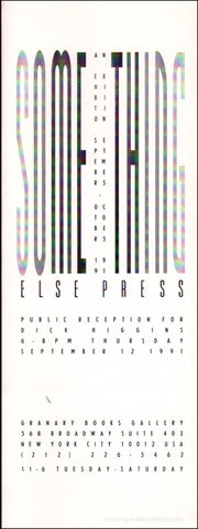 Something Else Press : An Exhibition September 5 - October 5, 1991