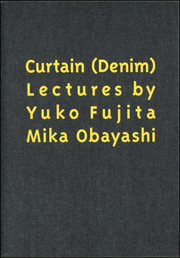 Curtain (Denim) Lectures by Yuko Fujita and Mika Obayashi
