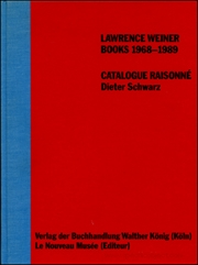 Lawrence Weiner : Books 1968 - 1989, Catalogue Raisonné