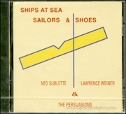 Ships at Sea, Sailors & Shoes