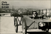 Chris Burden : B-CAR / The Story of Chris Burden's Bicycle Car