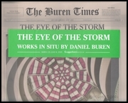 The Eye of the Storm : Works in Situ by Daniel Buren
