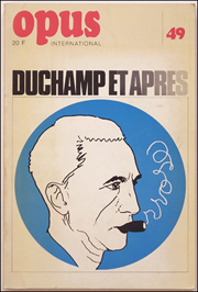 Opus International : Duchamp Et Apres