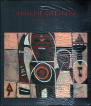 Adolph Gottlieb : Pictographs 1941 - 1951