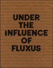 Under the Influence of Fluxus : An Exhibition of Printed Textile Multiples Published by Editions Conz