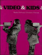 Radical Software : Video & Kids