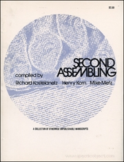 Second Assembling : A Collection of Otherwise Unpublishable Manuscripts