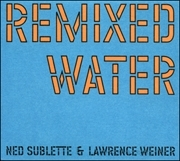 Remixed Water