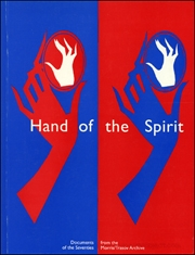 Hand of the Spirit : Documents of the Seventies from the Morris / Trasov Archive