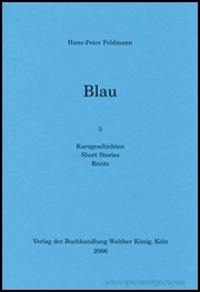 Blau : 3 Kurzgeschishten / Short Stories / Récits