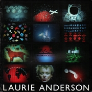 Laurie Anderson : Works from 1969 to 1983