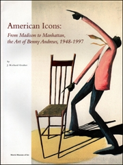 American Icons : From Madison to Manhattan, the Art of Benny Andrews, 1948 - 1997