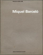 Miquel Barceló : Paintings from 1983 to 1985
