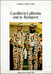 Cavellini in California and in Budapest