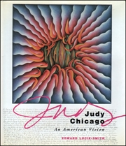 Judy Chicago : An American Vision