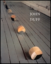 John Duff : Elements, Increments, Intervals ; A Two-Part Exhibition of Early and Recent Sculpture