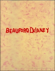 Beauford Delaney : Liquid Light, Paris Abstractions, 1954 - 1970
