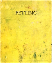 Fetting : 1990 - 1991, Paintings, Sculptures, Watercolors