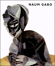 Naum Gabo : Pioneer of Abstract Sculpture