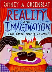 Rodney A. Greenblat : Reality and Imagination / Two Taste Treats in One!