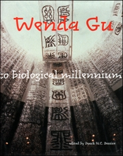 Wenda Gu : Art from Middle Kingdom to Biological Millenium