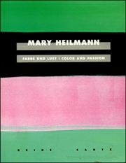 Mary Heilmann : Farbe und Lust / Color and Passion