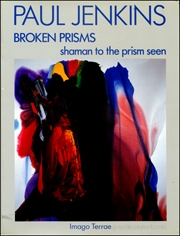 Paul Jenkins, Broken Prisms : Shaman to the Prism Seen