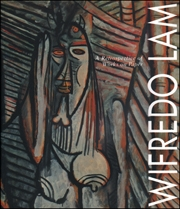 Wifredo Lam : A Retrospective of Works on Paper