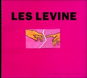 Public Mind : Les Levine's Media Sculpture and Mass Ad Campaign, 1969 - 1990
