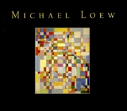 Michael Loew : Serene Genius in Retrospect