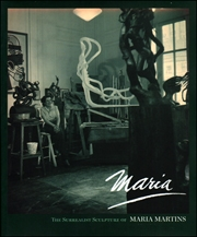 Maria / The Surrealist Sculpture of Maria Martins