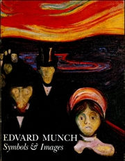 Edvard Munch : Symbols and Images