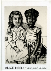Alice Neel : Black and White