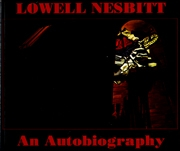 Lowell Nesbitt : An Autobiography