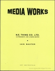 Media Works / N.E. Thing Co. LTD, Co-Presidents : Iain & Ingrid Baxter