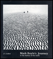 Mark Boyle's Journey to the Surface of the Earth